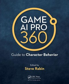 Game AI Pro 360: Guide to Character Behavior(Hardcover)-cover