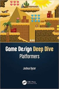 Game Design Deep Dive: Platformers-cover
