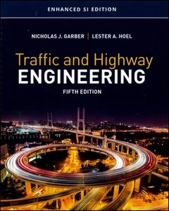 Traffic and Highway Engineering, 4/e (Enhanced SI Edition)(Paperback)-cover