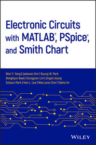 Electronic Circuits with MATLAB, PSpice, and Smith Chart-cover