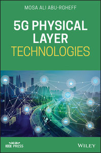5G Physical Layer Technologies (Hardcover)