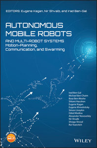 Autonomous Mobile Robots and Multi-Robot Systems: Motion-Planning, Communication and Swarming-cover