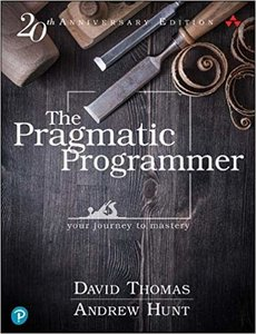 The Pragmatic Programmer: your journey to mastery, 20th Anniversary Edition, 2nd edition-cover