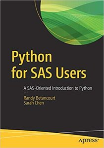 Python for SAS Users: A Sas-Oriented Introduction to Python