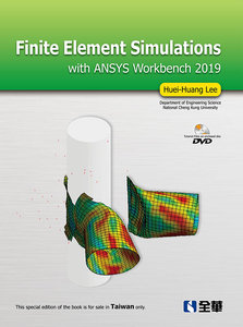 Finite Element Simulations with ANSYS Workbench 2019 (附影音光碟)-cover
