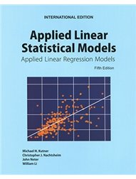 Applied Linear Statistical Models: Applied Linear Regression Models, 5/e (Paperback)