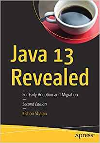Java 13 Revealed: For Early Adoption and Migration-cover
