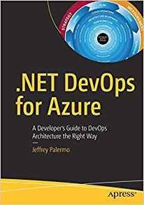 .Net Devops for Azure: A Developer's Guide to Devops Architecture the Right Way-cover