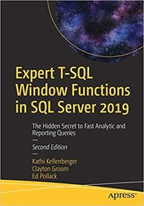 Expert T-SQL Window Functions in SQL Server 2019: The Hidden Secret to Fast Analytic and Reporting Queries-cover