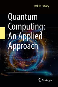 Quantum Computing: An Applied Approach-cover