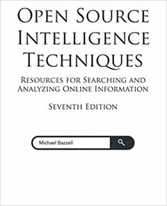 Open Source Intelligence Techniques: Resources for Searching and Analyzing Online Information (English) 7th 版本