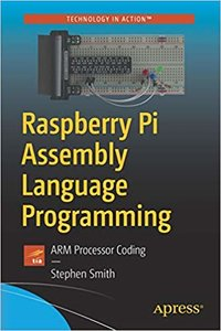 Raspberry Pi Assembly Language Programming: Arm Processor Coding-cover