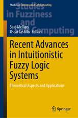 Recent Advances in Intuitionistic Fuzzy Logic Systems: Theoretical Aspects and Applications-cover