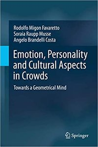 Emotion, Personality and Cultural Aspects in Crowds: Towards a Geometrical Mind-cover