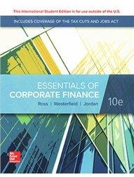 Essentials of Corporate Finance, 10/e (Paperback)