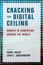 Cracking the Digital Ceiling: Women in Computing Around the World-cover