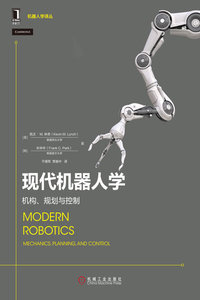 現代機器人學:機構、規劃與控制 (Modern Robotics : Mechanics, Planning and Contro)-cover