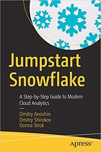 Jumpstart Snowflake: A Step-By-Step Guide to Modern Cloud Analytics-cover