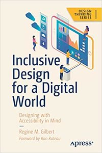Inclusive Design for a Digital World: Designing with Accessibility in Mind-cover