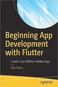 Beginning App Development with Flutter: Create Cross-Platform Mobile Apps-cover