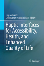 Haptic Interfaces for Accessibility, Health, and Enhanced Quality of Life-cover