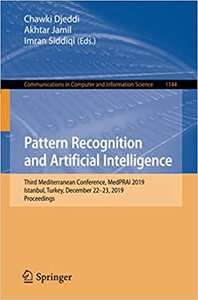 Pattern Recognition and Artificial Intelligence: Third Mediterranean Conference, Medprai 2019, Istanbul, Turkey, December 22-23, 2019, Proceedings-cover