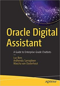 Oracle Digital Assistant: A Guide to Enterprise-Grade Chatbots-cover