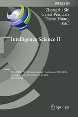 Intelligence Science II: Third Ifip Tc 12 International Conference, Icis 2018, Beijing, China, November 2-5, 2018, Proceedings-cover