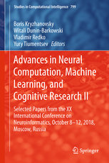 Advances in Neural Computation, Machine Learning, and Cognitive Research II: Selected Papers from the XX International Conference on Neuroinformatics,-cover