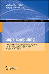 Supercomputing: 5th Russian Supercomputing Days, Ruscdays 2019, Moscow, Russia, September 23-24, 2019, Revised Selected Papers-cover