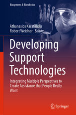 Developing Support Technologies: Integrating Multiple Perspectives to Create Assistance That People Really Want-cover