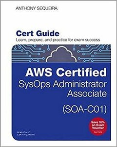 Aws Certified Sysops Administrator - Associate (Soa-C01) Cert Guide-cover