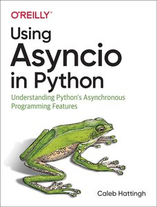 Using Asyncio in Python: Understanding Python's Asynchronous Programming Features-cover