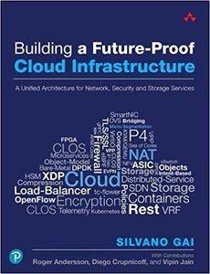 Building a Future-Proof Cloud Infrastructure: A Unified Architecture for Network, Security and Storage Services-cover