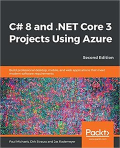 C# 8 and .NET Core 3 Projects Using Azure-cover