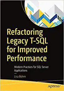 Refactoring Legacy T-SQL for Improved Performance: Modern Practices for SQL Server Applications-cover