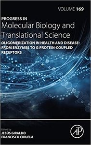 Oligomerization in Health and Disease: From Enzymes to G Protein-Coupled Receptors-cover