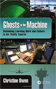 Ghosts in the Machine: Rethinking Learning Work and Culture in Air Traffic Control-cover