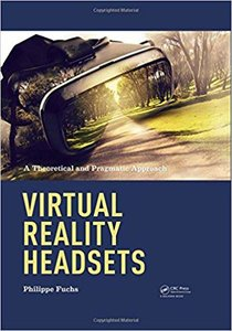 Virtual Reality Headsets - A Theoretical and Pragmatic Approach-cover