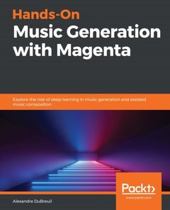 Hands-On Music Generation with Magenta-cover