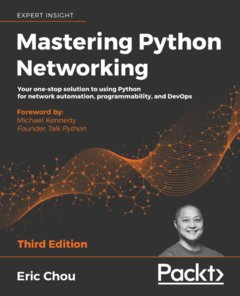 Mastering Python Networking, 3/e (Paperback)-cover