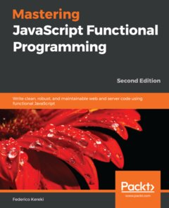 Mastering JavaScript Functional Programming 2nd Edition-cover