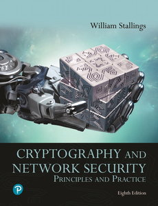 Cryptography and Network Security: Principles and Practice [RENTAL EDITION], 8th Edition-cover