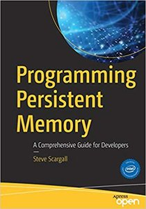Programming Persistent Memory: A Comprehensive Guide for Developers (Paperback) -cover