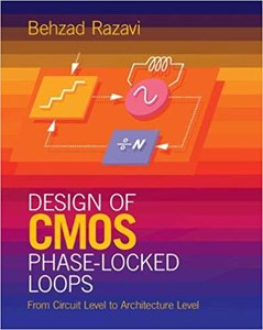 Design of CMOS Phase-Locked Loops: From Circuit Level to Architecture Level (Hardcover)-cover