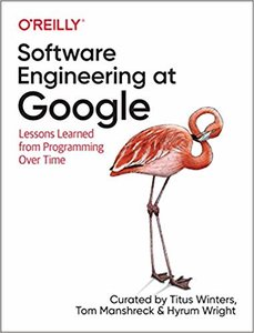 Software Engineering at Google: Lessons Learned from Programming Over Time-cover