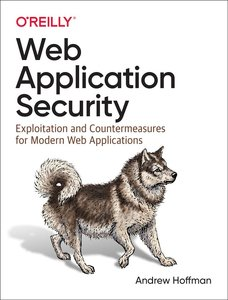 Web Application Security: Exploitation and Countermeasures for Modern Web Applications-cover