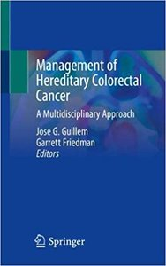 Management of Hereditary Colorectal Cancer: A Multidisciplinary Approach-cover