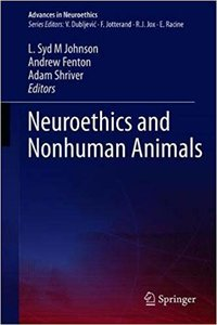 Neuroethics and Nonhuman Animals-cover