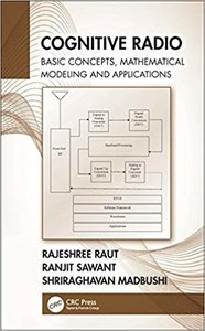 Cognitive Radio: Basic Concepts, Mathematical Modeling and Applications-cover